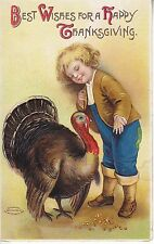 Best Wishes for a Happy thanksgiving by Clapsaddle 1910 boy turkey 10825
