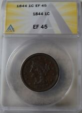 "1844 Braided Hair Large Cent ""ANACS EF45"" *Free S/H After 1st Item*"