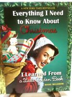 Everything I Need To Know About Christmas A Little Golden Book Diane Muldrow NEW