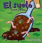 El Suelo : Tierra y Arena by Natalie M. Rosinsky (2007, Picture Book)