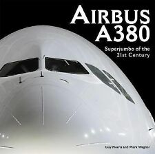 Airbus A380: Superjumbo of the 21st Century (European Arliners)