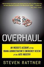Overhaul: An Insider's Account of the Obama Administration's Emergency Rescue of
