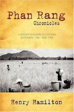 Phan Rang Chronicles: A British Surgeon in Vietnam, Sept. , 1966 - May 1968...