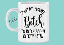 You're my Favourite mug Novelty Funny Gift Ideas Coffee Mug BFF Best Friend