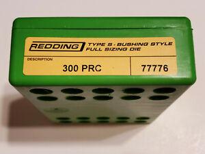 77776 REDDING TYPE-S FULL LENGTH BUSHING SIZING DIE - 300 PRC - NEW