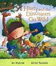 Harry and the Dinosaurs - HARRY AND THE DINOSAURS GO WILD - NEW