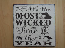 Shabby Halloween Wicked Time of the Year plaque/sign, chic and unique