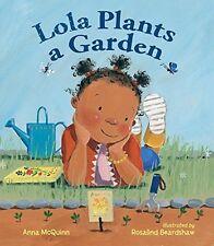 Lola Plants a Garden by Anna McQuinn (Paperback) FREE shipping $35
