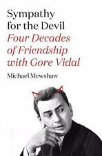 Sympathy for the Devil: Four Decades of Friendship with Gore Vidal (Paperback or