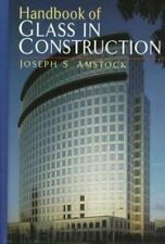Handbook of Glass in Construction-ExLibrary
