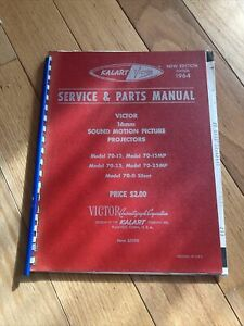 Victor 16mm Service And Parts Manual Models: 70-15,70-15mp,70-25,70-25mp,70-0
