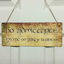 No admittance except on party business Plaque - My Precious - You Shall not Pass