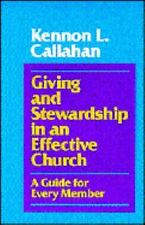 Giving and Stewardship in an Effective Church: A Guide for Every Member Callaha