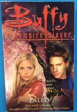 Buffy The Vampire Slayer Paleo by Yvonne Navarro (2000) Pocket Books pb