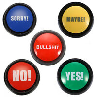 BULLSHIT MAYBE NO SORRY YES SOUND TALKING BUTTON HOME PARTY FUNNY GAG TOY SUPREM