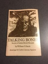 1978 Talking Bones: Secrets of Indian Burial Mounds William O. Steele Paperback
