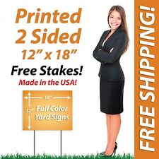 100 - 12x18 Yard Signs & Political FULL COLOR! Corrugated Plastic + FREE Stakes