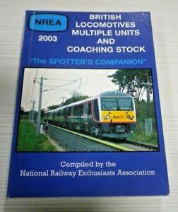 NREA  British Locomotives Multiple Units and Coaching Stock 2003 (Unmarked)