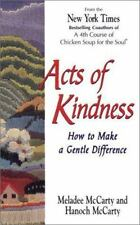 Acts of Kindness: How to Make a Gentle Difference, McCarty, Hanoch, McCarty, Mel