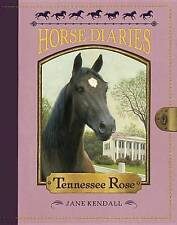 NEW Horse Diaries #9: Tennessee Rose by Jane Kendall