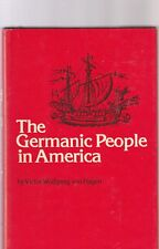 The Germanic People in America by Victor W. Von Hagen (1976, Hardcover)