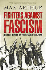 Fighters Against Fascism by Max Arthur Paperback Book New