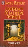 L'EXPERIENCE DE LA DIXIEME PROPHETIE / JAMES REDFIELD / J'AI LU