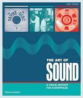 (Very Good)-The Art of Sound: A Visual History for Audiophiles (Hardcover)-Terry