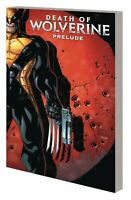 Death of Wolverine Prelude Three Months to Die (2020) Marvel - TPB, NM (New)
