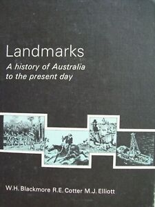 LANDMARKS. A HISTORY OF AUSTRALIA TO THE PRESENT DAY. 1973