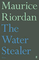 The Water Stealer, Riordan, Maurice, New