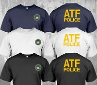 New Police The Bureau of Alcohol Tobacco Firearms and Explosives ATF T-Shirt