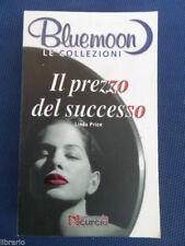 IL PREZZO DEL SUCCESSO COLLEZIONI BLUEMOON