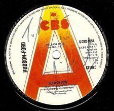 "HUDSON-FORD Sold On Love 7"" Single Vinyl Record 45rpm Promo CBS 1976"