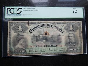 1900 DOMINION OF CANADA FOUR $ 4 DOLLARS DC-16 PCGS CERTIFIED F-12 A 070670