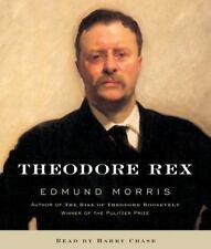 Theodore Rex by Edmund Morris (2001, CD, Abridged)