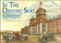 In the Driving Seat: Century of Motoring in Scotland by Webster, Jack; Beaulieu,