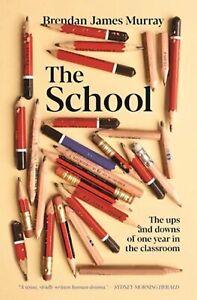 The School by Brendan James Murray