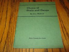 1936 Modelmaker Choice of Scale and Gauge by Linn Westcott stapled small book