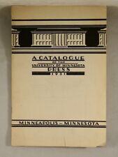 A CATALOGUE OF THE UNIVERSITY OF MINNESOTA PRESS 1931 Bibliography Publishing