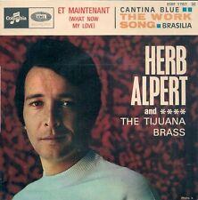 EP 4 TITRES--HERB ALPERT & THE TIJUANA BRASS--WHAT NOW MY LOVE