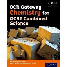 OCR Gateway Chemistry for GCSE Combined Science Student Book by Nigel...