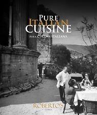 Pure Italian Cuisine (Roberto's Amsterdam), , Payer, Roberto, Very Good, 2016-01