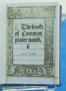1:12 Scale Book, The Book of Common Prayer Noted  (1550) Crafted By Ken Blythe