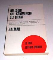 Dialoghi sul commercio dei grani di Ferdinando Galiani  - Editori Riuniti, 1978