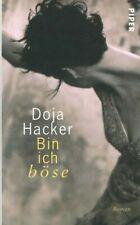 Bin ich böse von Doja Hacker (gebundenes Buch, 2008)