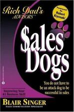 Rich Dad's advisors Sales Dogs Blair Singer. Robert Kiyosaki