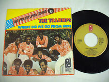 """THE TRAMMPS  Where Do We Go From Here  7"""""""