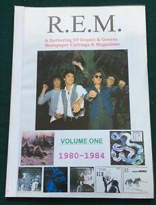R.E.M. ~  A Gathering Of Grunts & Greens Vol 1  Press cuttings 1980 - 1984