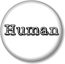 "Human 1"" 25mm Pin Button Badge Novelty Geek Music The Killers Song Quirky Fun"